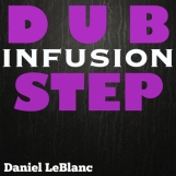 Dub Step Infusion