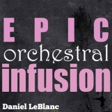 Epic Orchestral Infusion