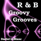 R & B Groovy Grooves