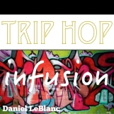 Trip Hop Infusion