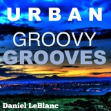 Urban Groovy Grooves